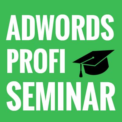 AdWords Seminar Professional Berlin @ Erlebnis Factory | Berlin | Berlin | Deutschland