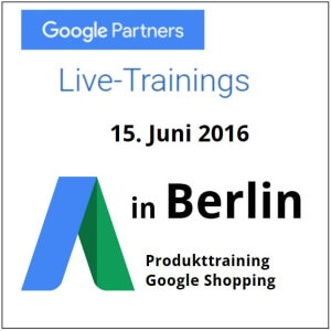 Google Partners Live Trainings Google Shopping @ Berlin | Berlin | Berlin | Deutschland