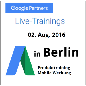 Google Produkttraining Mobile Werbung Berlin @ Google Office | Berlin | Berlin | Deutschland